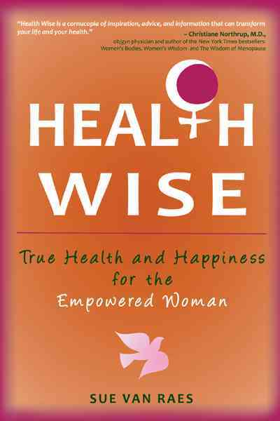 Health Wise By Raes, Sue Van